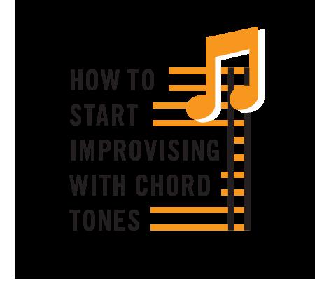 Start-Improvising-With-Chord-Tones